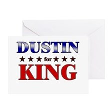 DUSTIN for king Greeting Card