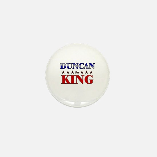 DUNCAN for king Mini Button