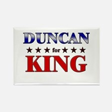 DUNCAN for king Rectangle Magnet