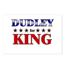DUDLEY for king Postcards (Package of 8)