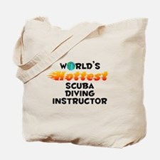 World's Hottest Scuba.. (C) Tote Bag