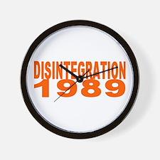 DISINTEGRATION 1989 Wall Clock
