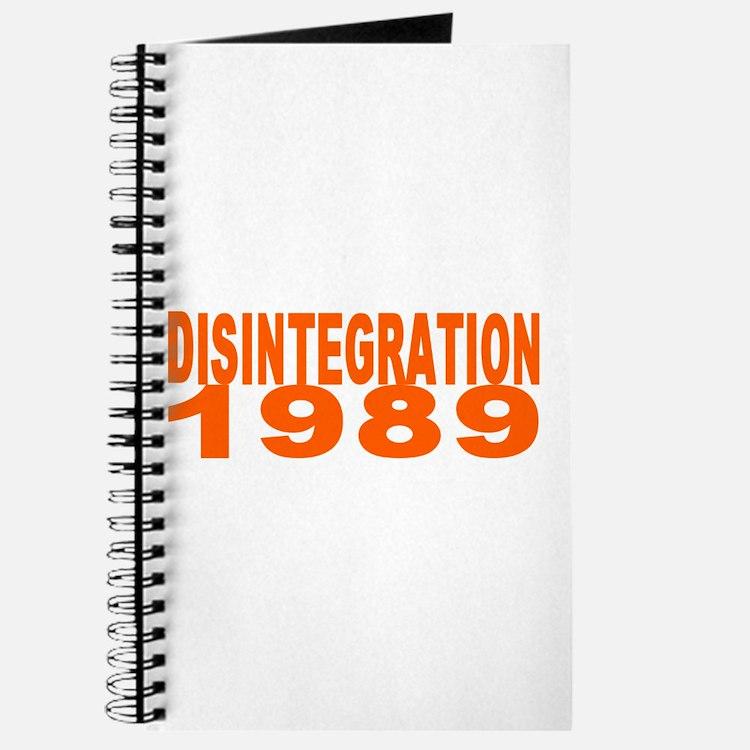 DISINTEGRATION 1989 Journal