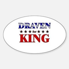 DRAVEN for king Oval Decal