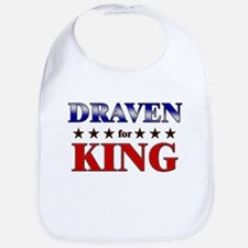 DRAVEN for king Bib
