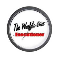 """""""The World's Best Executioner"""" Wall Clock"""
