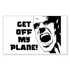 Get Off My Plane! Rectangle Decal