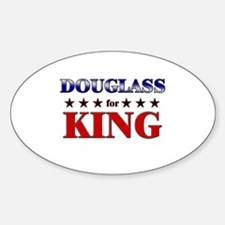 DOUGLASS for king Oval Decal