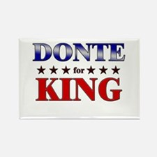 DONTE for king Rectangle Magnet