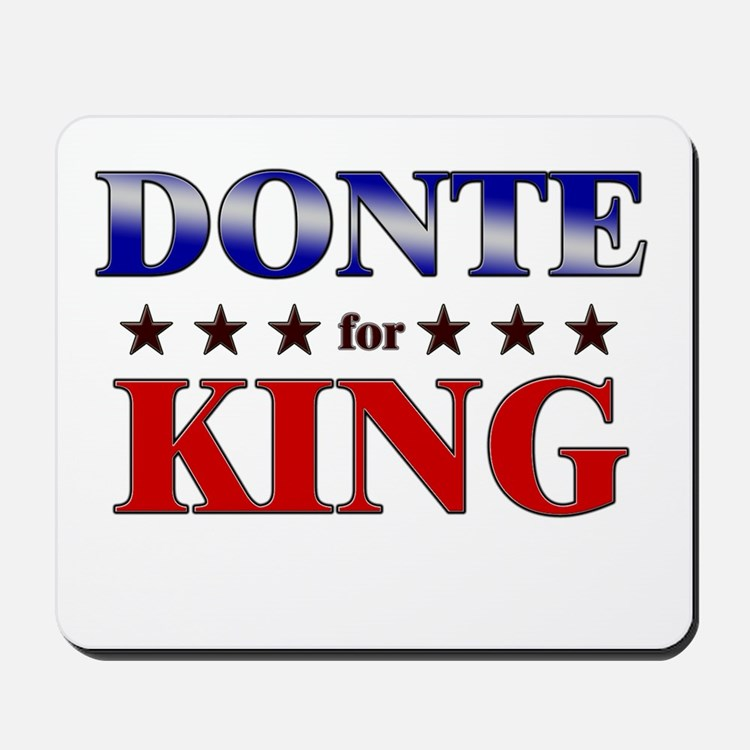 DONTE for king Mousepad