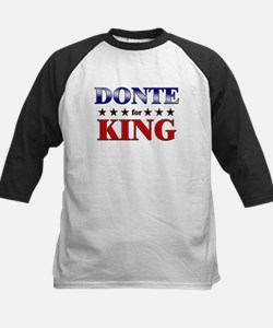DONTE for king Tee