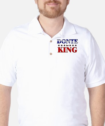 DONTE for king Golf Shirt