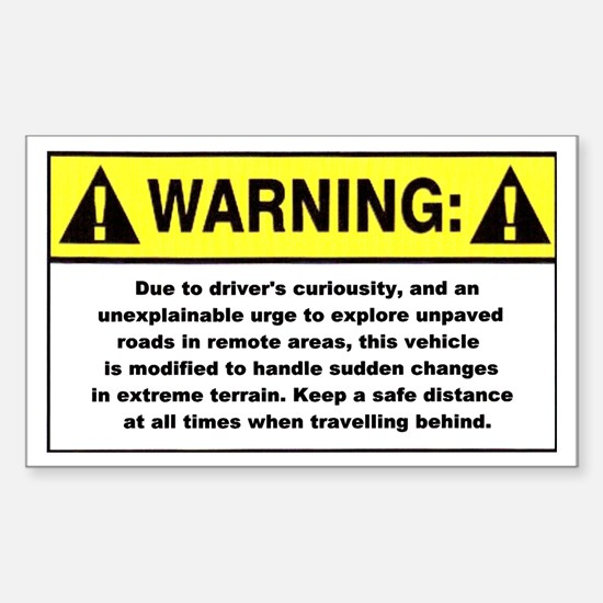 Warning / Driver's Curious - Rectangle Decal