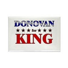 DONOVAN for king Rectangle Magnet