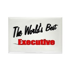 """""""The World's Best Executive"""" Rectangle Magnet"""