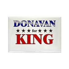 DONAVAN for king Rectangle Magnet
