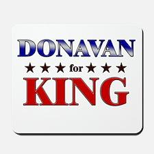DONAVAN for king Mousepad