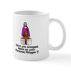 Have You Accepted Jesus as Yo Mug