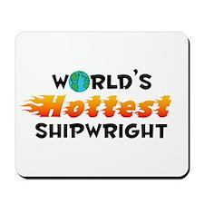 World's Hottest Shipw.. (C) Mousepad