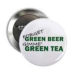 """GREEN TEA 2.25"""" Button"""