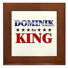 DOMINIK for king Framed Tile