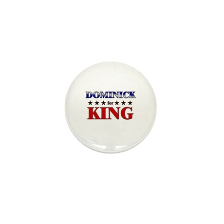 DOMINICK for king Mini Button (10 pack)