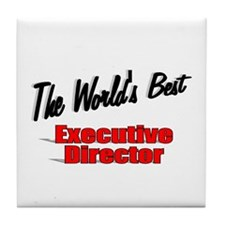 """ The World's Best Executive Director"" Tile Coaste"
