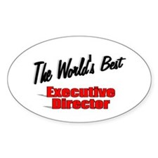 """"""" The World's Best Executive Director"""" Decal"""