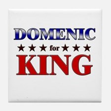 DOMENIC for king Tile Coaster