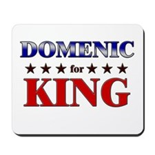 DOMENIC for king Mousepad