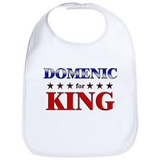 DOMENIC for king Bib