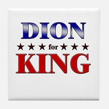 DION for king Tile Coaster