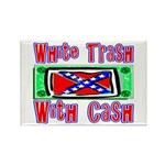 White Trash With Cash Rectangle Magnet