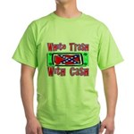 White Trash With Cash Green T-Shirt