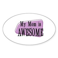 My Mom is Awesome Purple Oval Decal