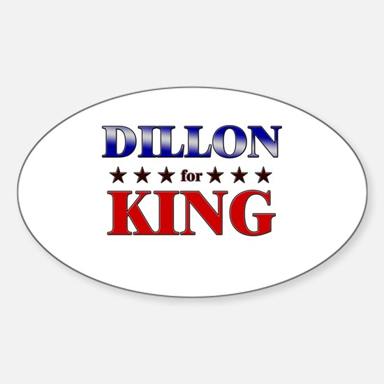 DILLON for king Oval Decal