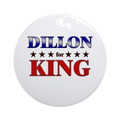 DILLON for king Ornament (Round)