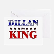DILLAN for king Greeting Card