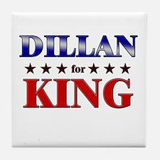 DILLAN for king Tile Coaster