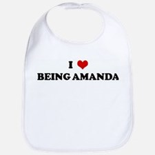I Love BEING AMANDA Bib