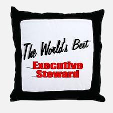 """The World's Best Executive Steward"" Throw Pillow"