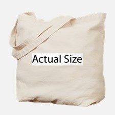 Actual Size Tote Bag