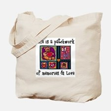 Life is A Patchwork - Quilt Tote Bag