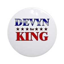 DEVYN for king Ornament (Round)