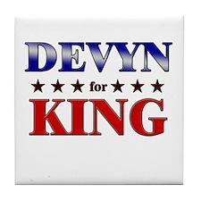 DEVYN for king Tile Coaster