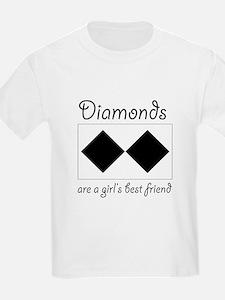 Diamonds are a Girls Best Fri T-Shirt