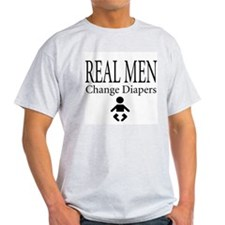 real menc hange diapers T-Shirt