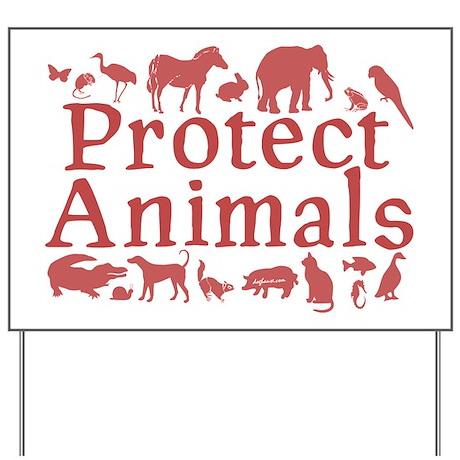 Protect Animals Yard Sign