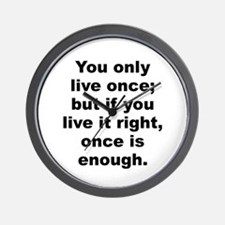 Cute Quotable quotes Wall Clock