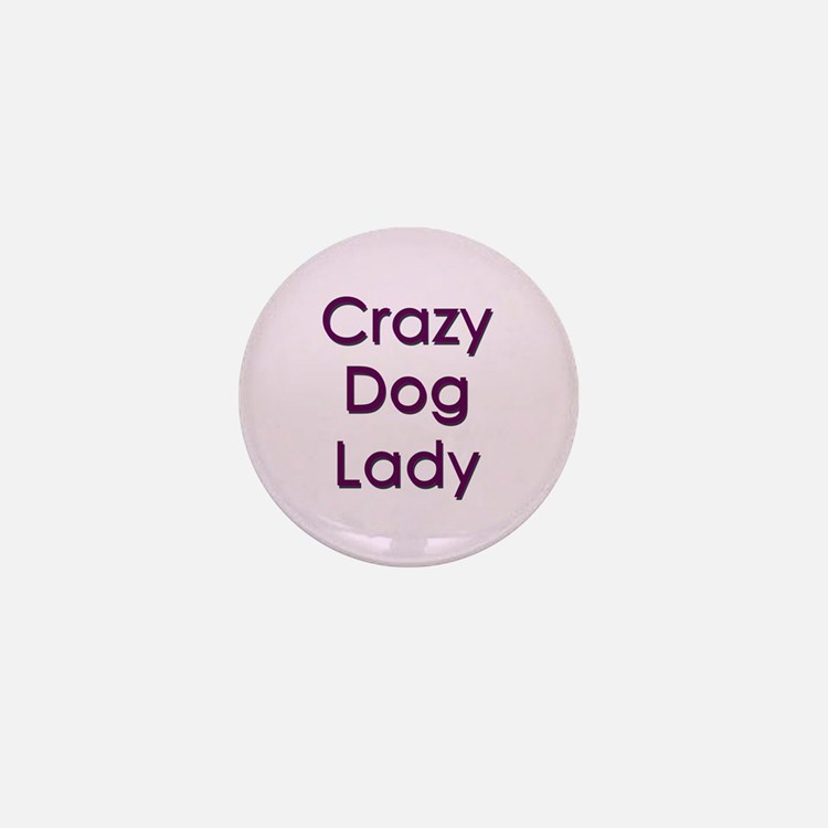 Crazy Dog Lady Mini Button
